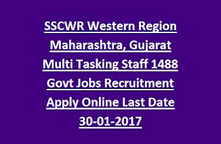 SSCWR Western Region Maharashtra, Gujarat Multi Tasking Staff 1488 Govt Jobs Recruitment Apply Online Last Date 30-01-2017