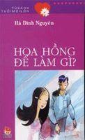 Hoa Hồng Để Làm Gì - Hà Đình Nguyên