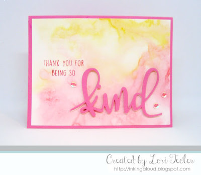 Kind card-designed by Lori Tecler/Inking Aloud-stamps and dies from Concord & 9th