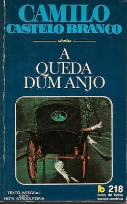 . Dos Meus Livros: A Queda de Um Anjo - Camilo Castelo Branco