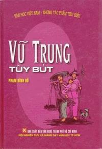 Vũ Trung Tùy Bút - Phạm Đình Hổ
