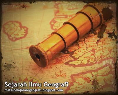 Belajar Geografi, Geografi, Materi Geografi, Sejarah Perkembangan Geografi, Sejarah Perkembangan Ilmu Geografi, Geografi Umum, Geografi Khusus,
