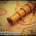 Sejarah Perkembangan Ilmu Geografi