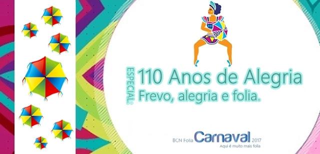 BCN FOLIA: Dia do Frevo. 110 anos de história.