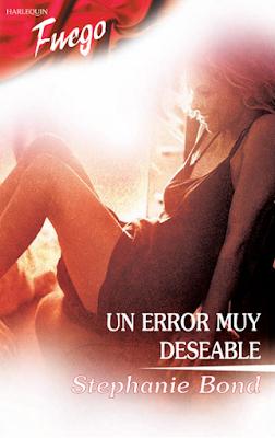 Stephanie Bond - Un Error Muy Deseable