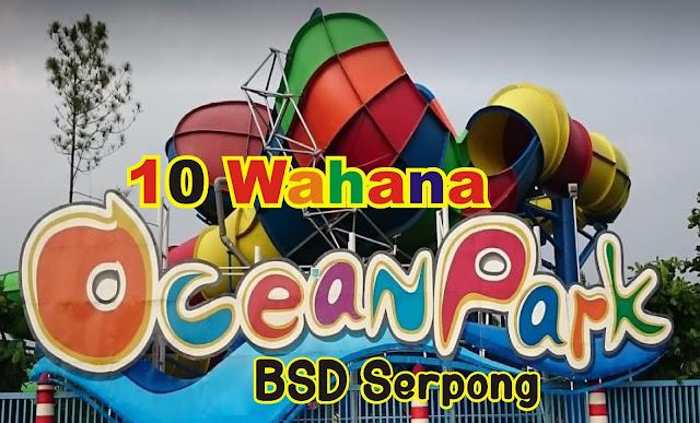 10-wahana-di-ocean-park-bsd-serpong-tangerang-selatan