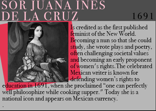 famous feminists, feminists throughout history, women history month, sor juana inez de la cruz