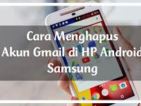 Cara Menghapus Akun Gmail di HP Android Samsung