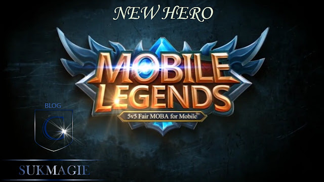 Hero Baru Mobile Legends Dari Moonton