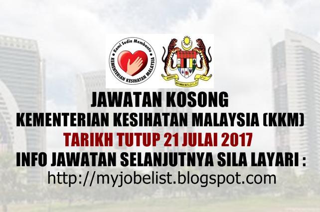 Jawatan Kosong di Kementerian Kesihatan Malaysia (KKM) Julai 2017
