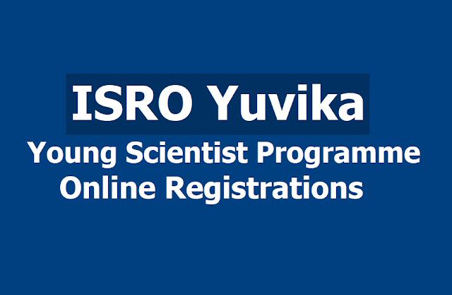 ISRO Young Scientist Programme (Yuvika ) Online Registrations