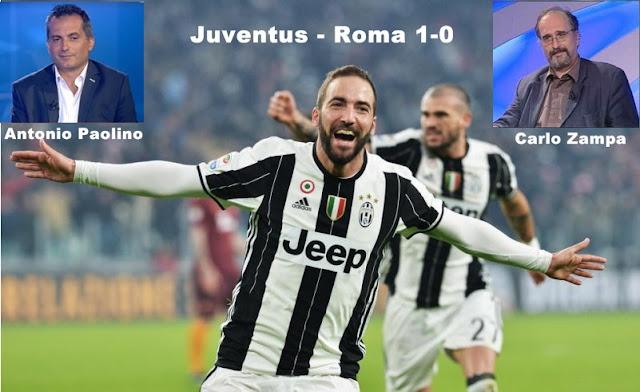 Juventus Roma 1-0 Antonio Paolino e Carlo Zampa