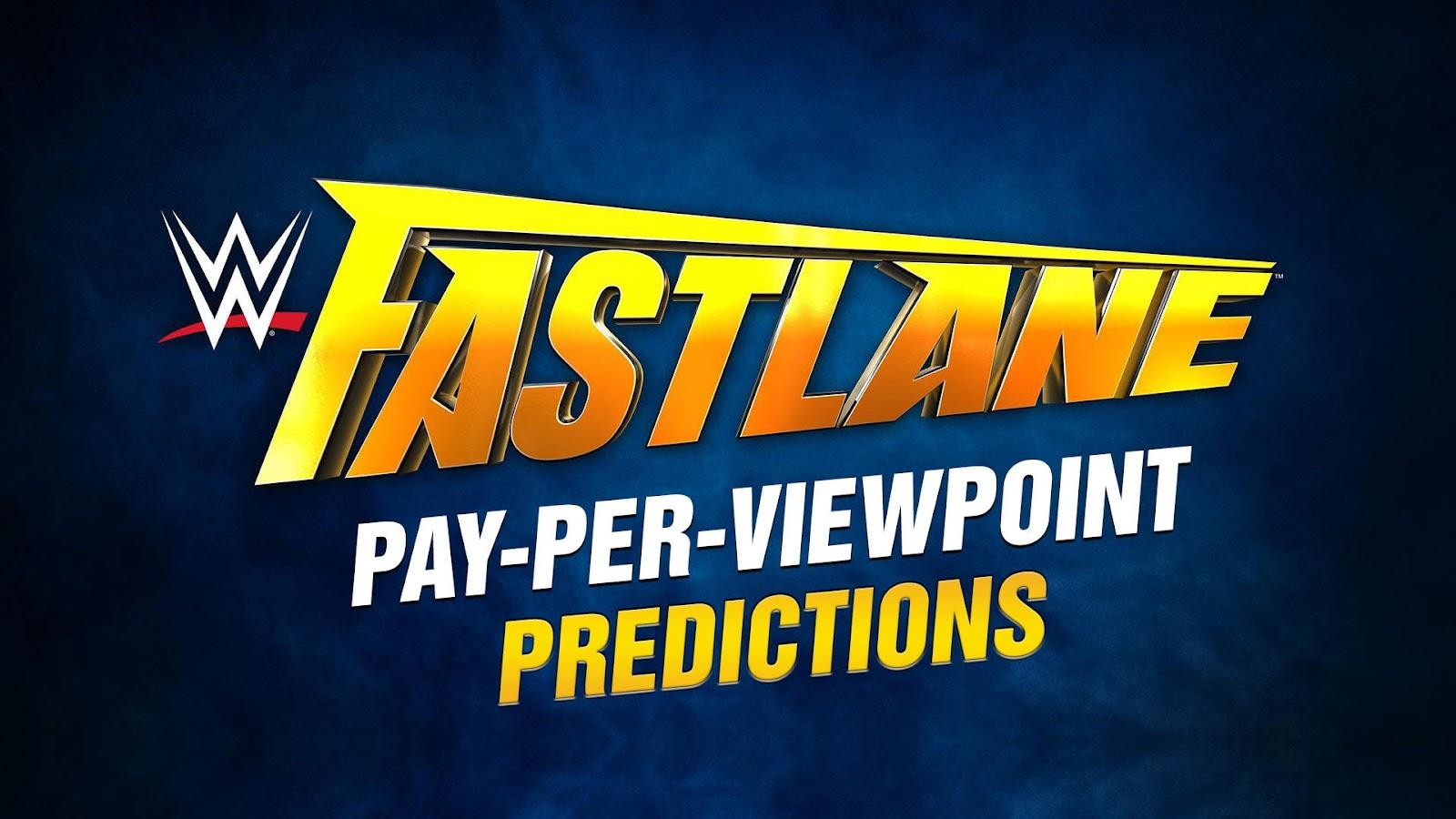 WWE Fastlane 2017 spoilers podcast