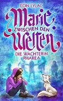 http://leseglueck.blogspot.de/2015/05/marie-zwischen-den-welten-die-wachterin.html