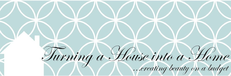 Turning a House into a Home {creating beauty on a budget}