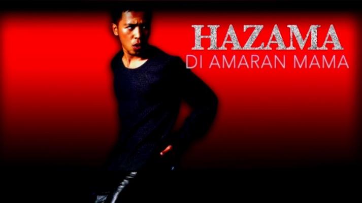 Hazama - Di Amaran Mama