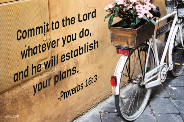 Commit to the Lord whatever you do, and He will establish