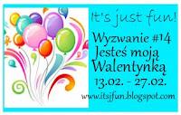 http://itsjfun.blogspot.com/2016/02/wyzwanie-14-jestes-moja-walentynka.html