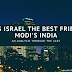 Why is Israel the best friend of Modi's India?