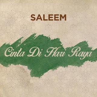 Lirik Lagu Cinta Di Hari Raya - Saleem