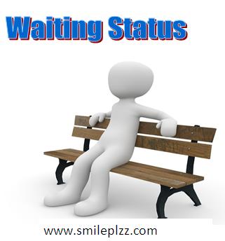 Waiting Status For Whatsapp Short Waiting Quotes