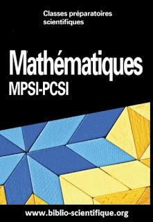 Livre Mathématiques, MPSI-PCSI Cap ,Prépa 1re année PDF