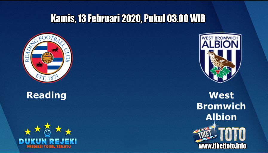 Prediksi Reading VS West Bromwich Albion 13 Februari 2020