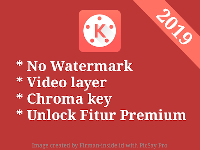 Download Apk KineMaster Tanpa Watermark, Tanpa Iklan, dan Support Video Layer