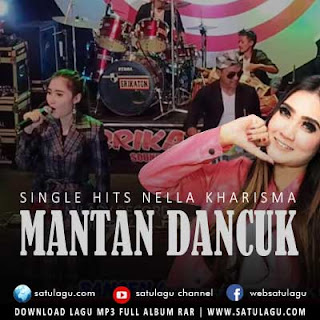 Download Lagu Nella Kharisma - Mantan Djancuk Mp3