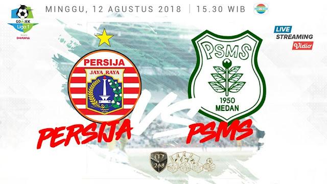 Prediksi Persija Jakarta Vs PSMS Medan, Minggu 12 Agustus 2018 Pukul 15.30 WIB @ Indosiar