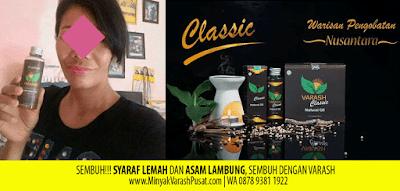 Saraf Lemah Dan Asam Lambung Sembuh Dengan Varash Classic Oil