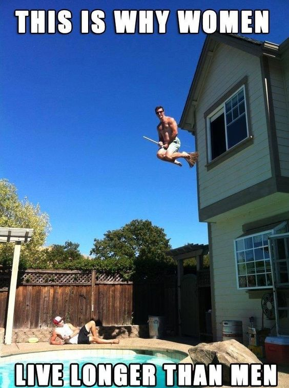 Funny This Is Why Women Live Longer Than Men Meme Joke Picture