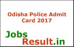Odisha Police Admit Card 2017