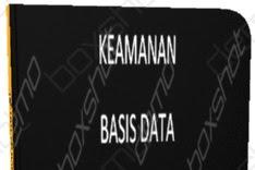 Keamanan Basis Data?