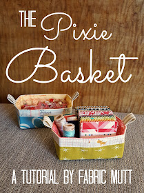 The Pixie Basket Tutorial by Heidi Staples of Fabric Mutt