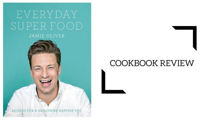 Cookbook review everyday super food jamie oliver french foodie cookbook review everyday super food jamie oliver forumfinder Choice Image
