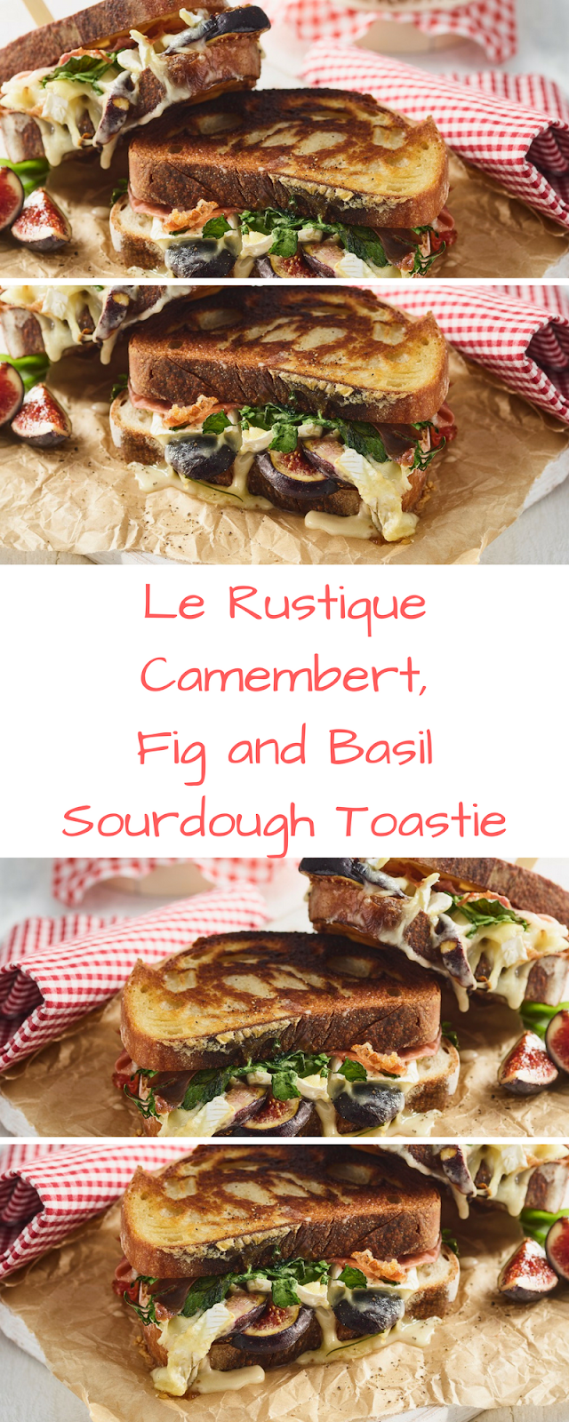 Le Rustique Camembert, Fig And Basil Sourdough Toastie