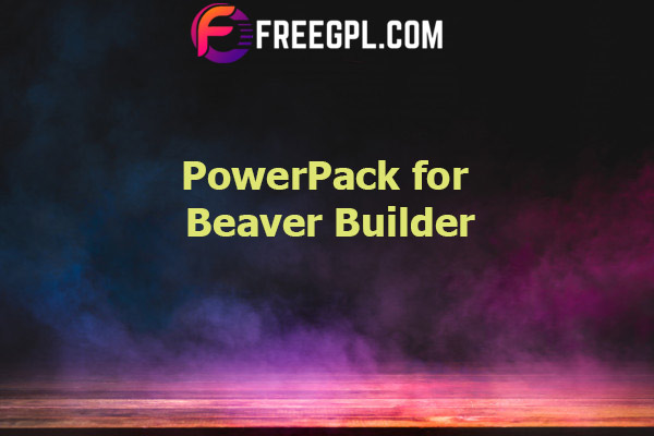 PowerPack Beaver Builder Addon Nulled Download Free
