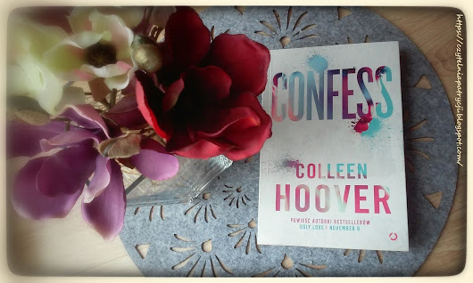 """Confess"" Colleen Hoover"