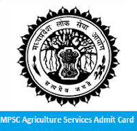MPSC Agriculture Services Admit Card