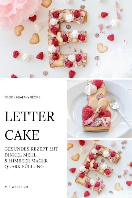 gesundes Rezept für Letter Cake, healthy, recipe, gesund, Rezept, Dinkel Mehl, gesunder Kuchen, Buchstaben, Kuchen, einfaches Rezept, Himbeer, Früchte, frische Früchte, Mager Quark, wenig Kalorien, Food Schweiz, Food Blog Schweiz