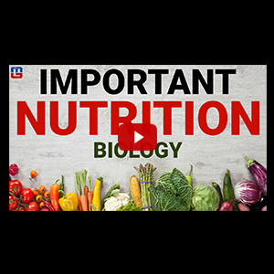 Important Nutrition | Biology | General Studies | All Competitive Exams