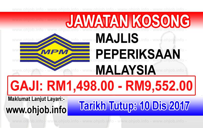 Jawatan Kerja Kosong MPM - Majlis Peperiksaan Malaysia logo www.ohjob.info disember 2017