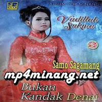 Download MP4 Fadila Sukma - Bukan Kandak Denai (Full Album)