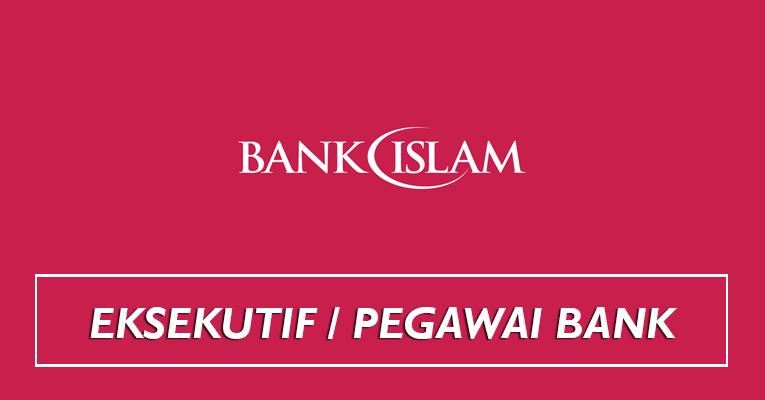 Jawatan Kosong di Bank Islam 2019 - Jawatan Pegawai & Eksekutif