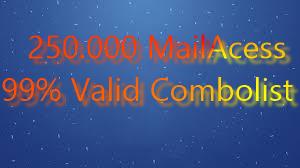 250.000 MailAcess 99% Valid Combolist