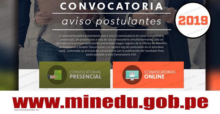 MINEDU: Convocatoria CAS Abril 2019 [INSCRIPCIÓN DE POSTULANTES] Ministerio de Educación - www.minedu.gob.pe