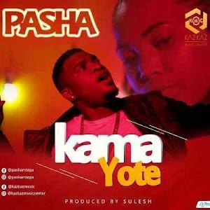 Download Mp3 | Pasha - Kama Yote