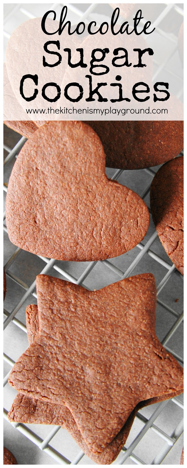 Chocolate Sugar Cookies - The Kitchen is My Playground
