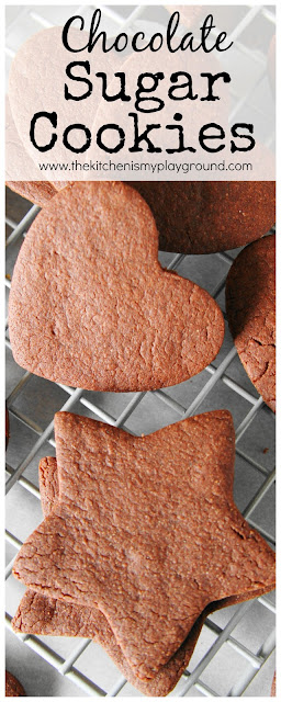 If you love sugar cookies and you love chocolate, give these Chocolate Sugar Cookies a try.  You'll just love this tasty chocolatey twist on the classic.  www.thekitchenismyplayground.com